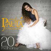 As 20 Melhores - Paula Fernandes - Paula Fernandes, Paula Fernandes
