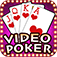 Video Poker * Aces and Faces